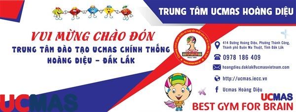 Tin vui tháng 8! Chào mừng trung tâm mới gia nhập hệ thống: UCMAS Hoàng Diệu - Đắk Lắk
