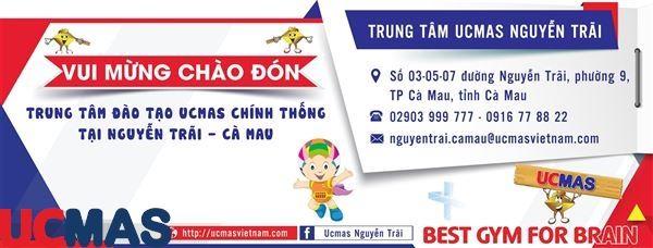Tin vui tháng 03! Chào mừng trung tâm mới gia nhập hệ thống: UCMAS Nguyễn Trãi - Cà Mau
